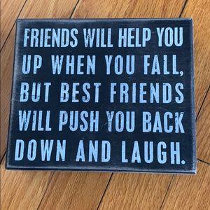 Friends plaque